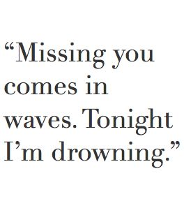 Deep i miss you quotes