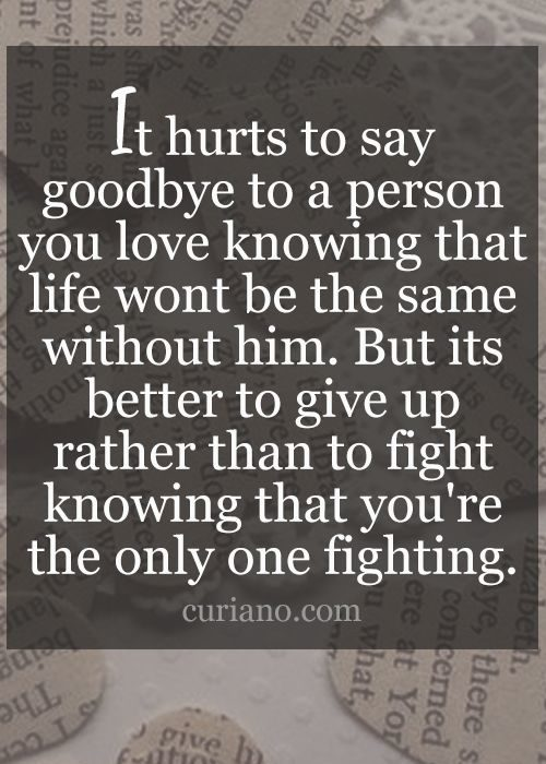 Quotes About Fighting For The One You Love Entrancing 35 Quotes About Love Hurts 6 Love Quotes Hurt  Quoteshumor