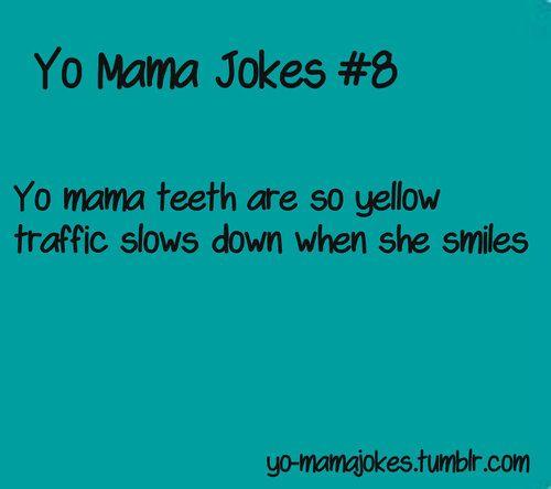 best yo mama sex jokes in La Trobe