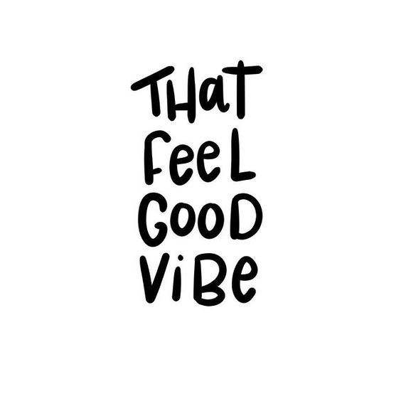 Top 26 Good Vibes Quotes | QuotesHumor.com