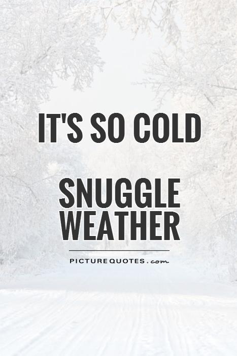 Cold Quotes Inspiration 48 Cute Cold Weather Quotes QuotesHumor QuotesHumor