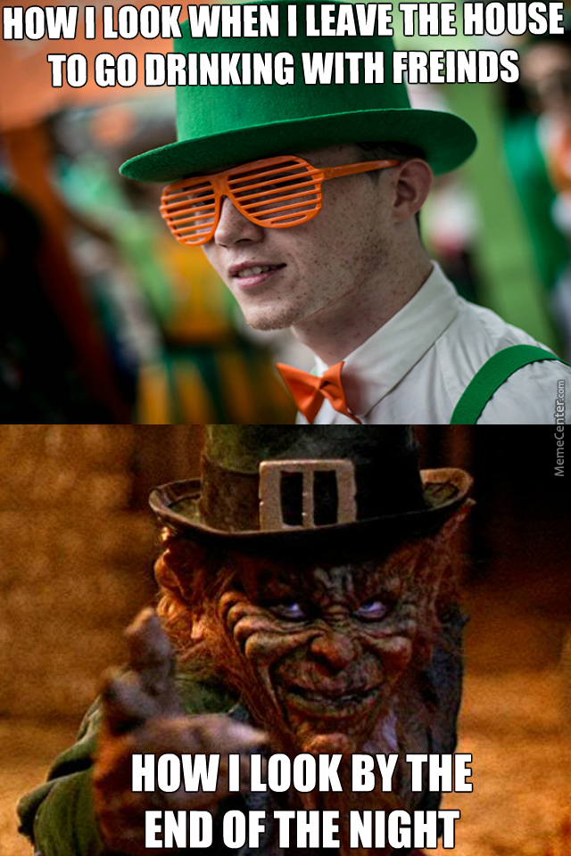 St Patricks Day Memes 05 23 hilarious 2018 st patrick's day memes that will bring the